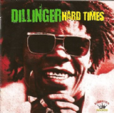 Dillinger - Hard Times (Kingson Sounds) CD
